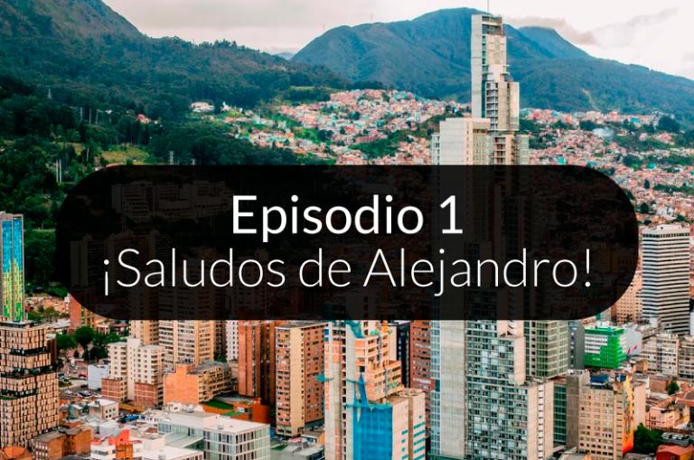 1. ¡Saludos de Alejandro!