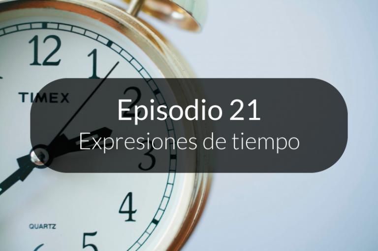 21. Expresiones de tiempo