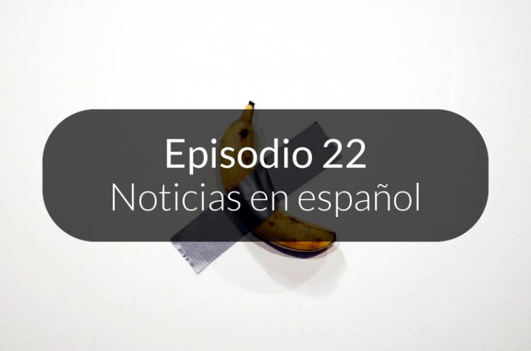 22. Noticias en español