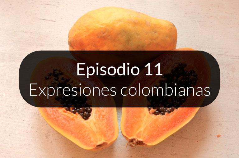 11. Expresiones colombianas