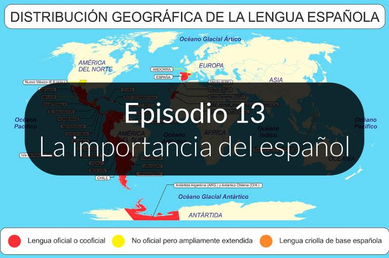 13. La importancia del español
