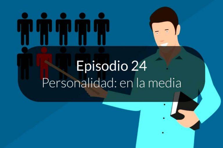 24. Tipos de personalidad: en la media