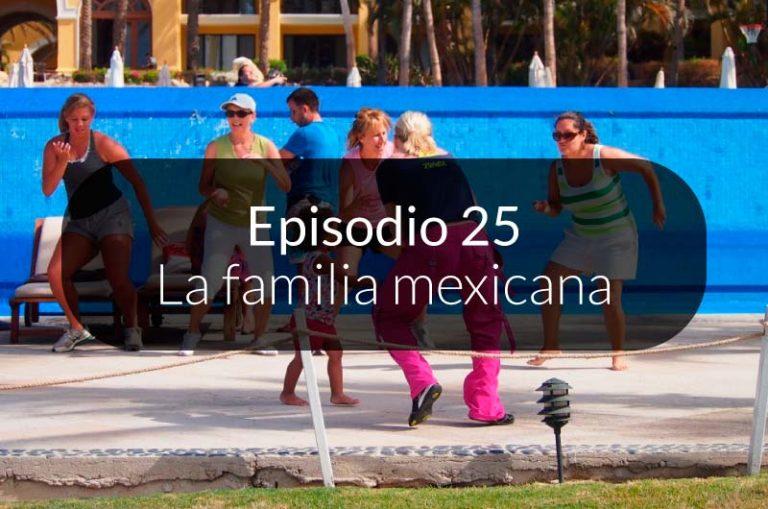 25. La familia mexicana