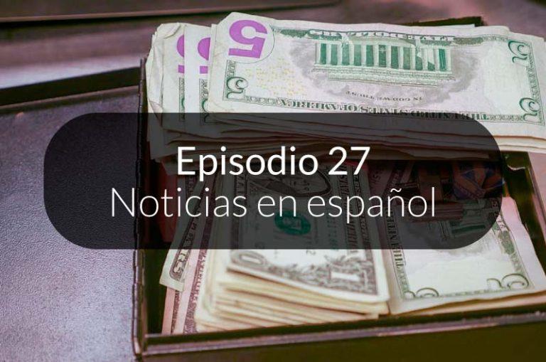 27. Noticias en español