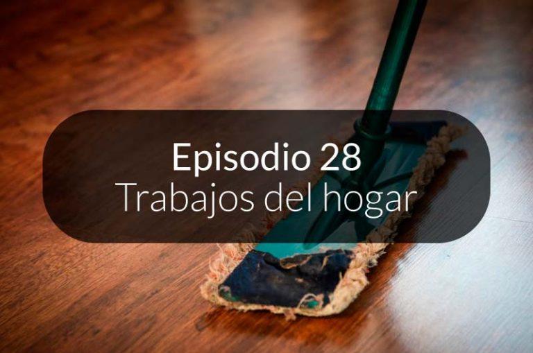 28. Trabajos del hogar