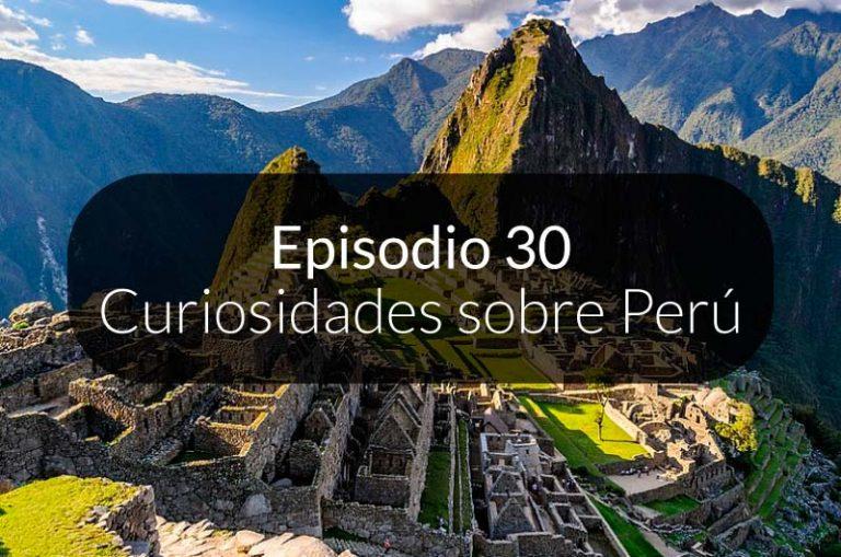 30. Curiosidades sobre Perú