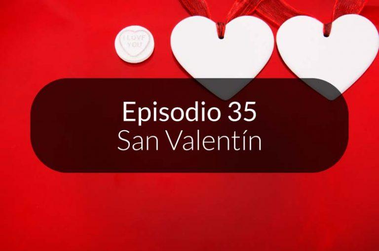 35. San Valentín