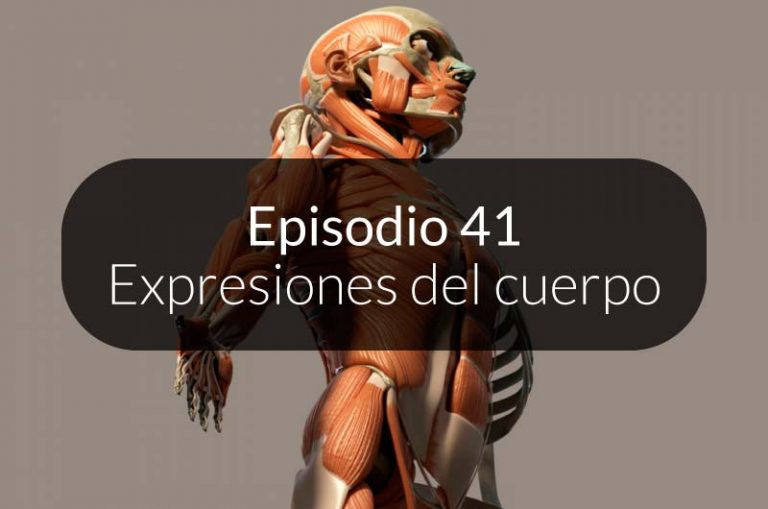 41. Expresiones del cuerpo humano