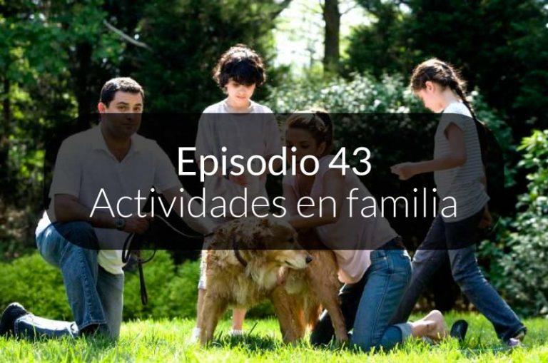 43. Actividades en familia