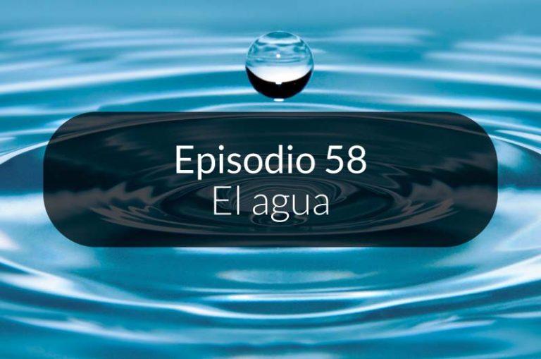 58. El agua