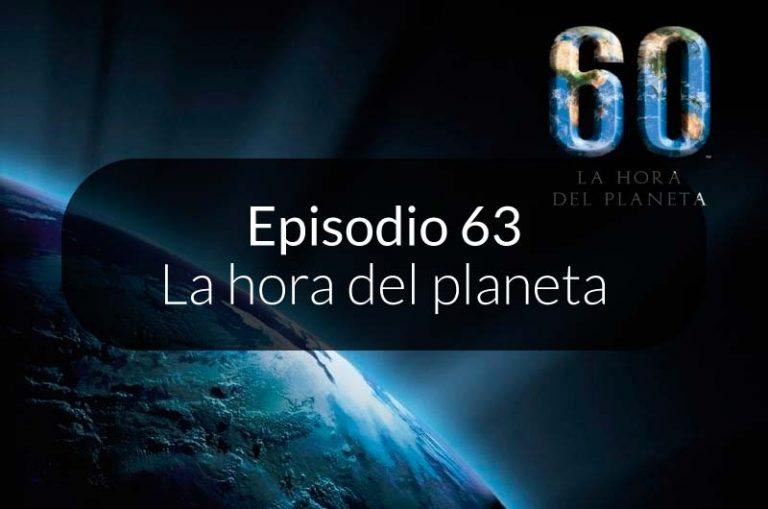 63. La hora del planeta