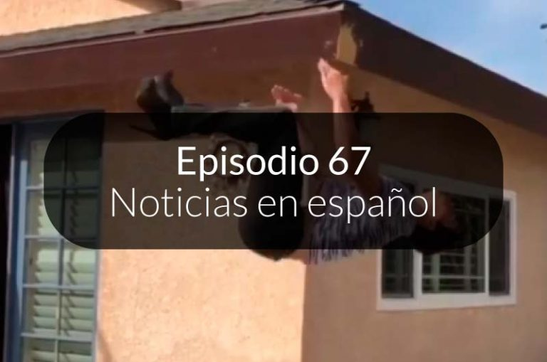67. Noticias en español