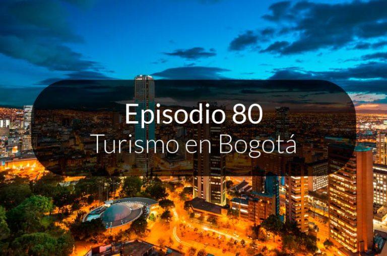 80. Turismo en Bogotá