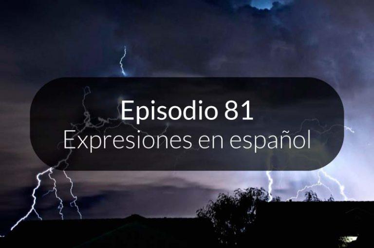 81. Expresiones en español