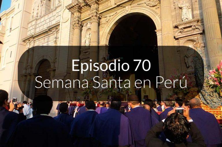 70. Semana Santa en Perú