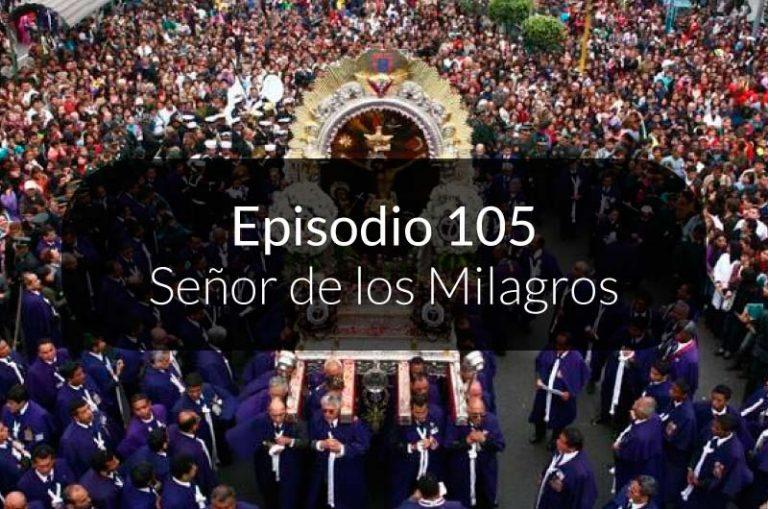 105. Señor de los Milagros