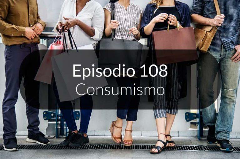 108. Consumismo