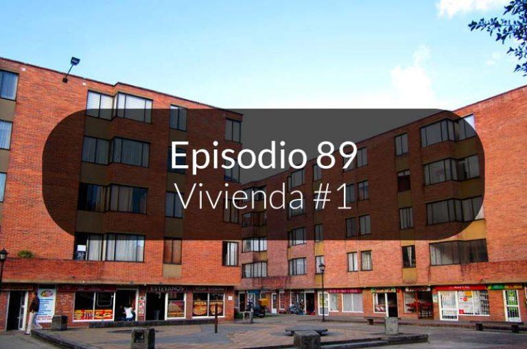 89. La vivienda #1