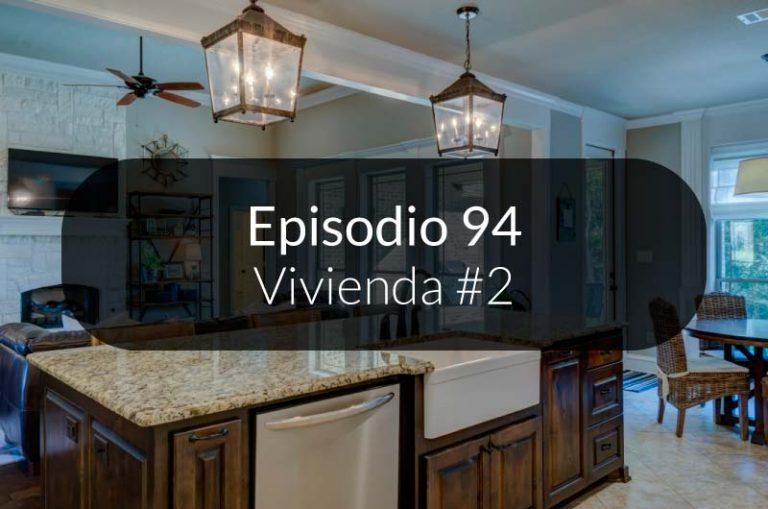 94. La vivienda #2