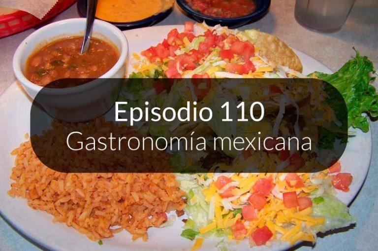 110.  Gastronomía mexicana