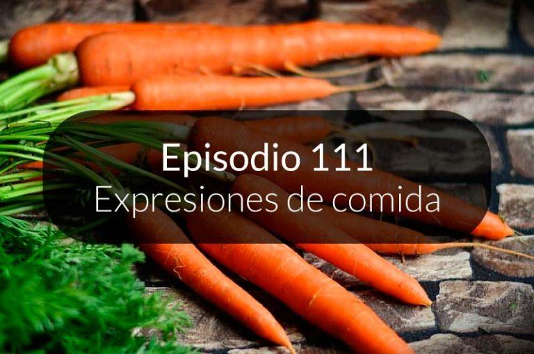 111.  Expresiones de comida