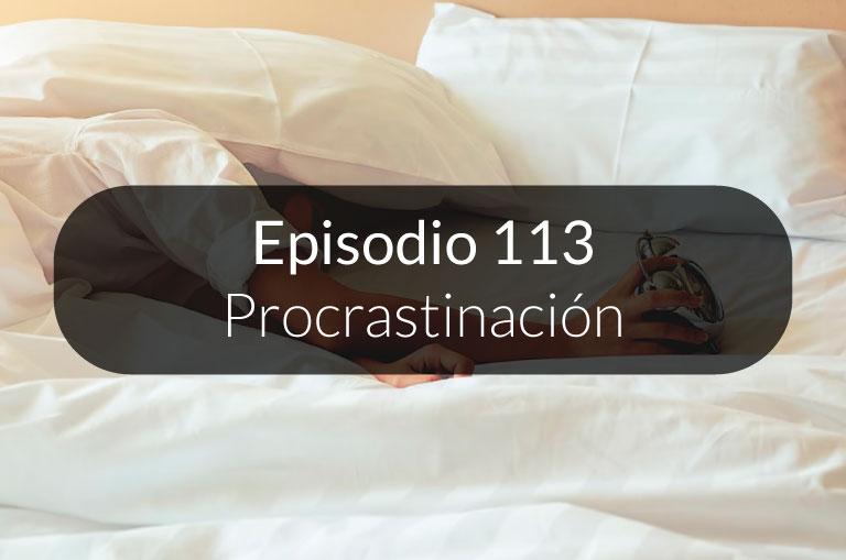 113. Procrastinación