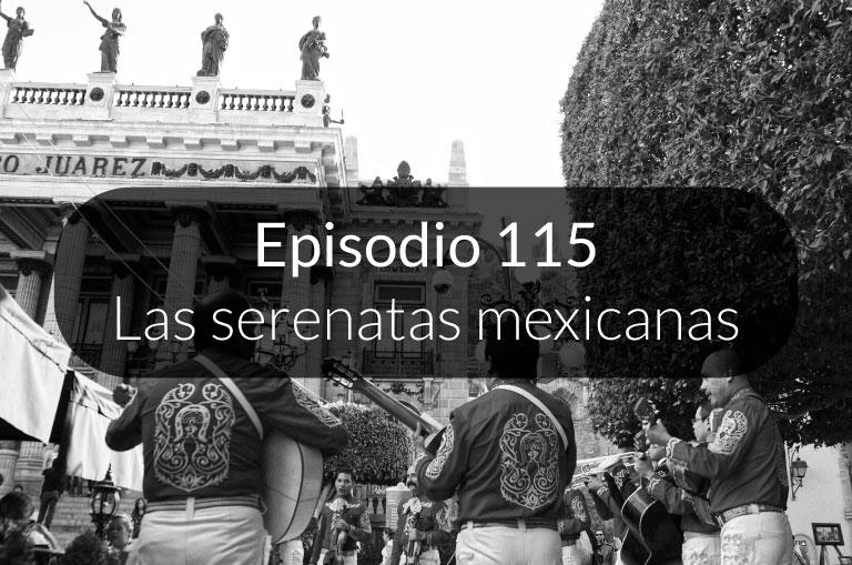 115. Las serenatas mexicanas