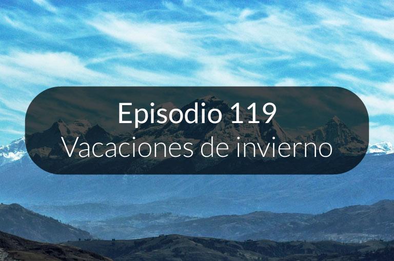 119. Vacaciones de invierno en Perú