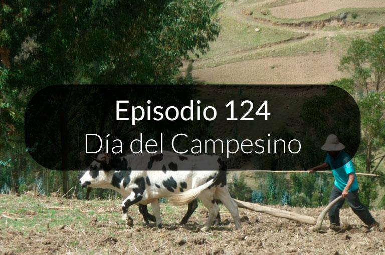 124. Día del campesino