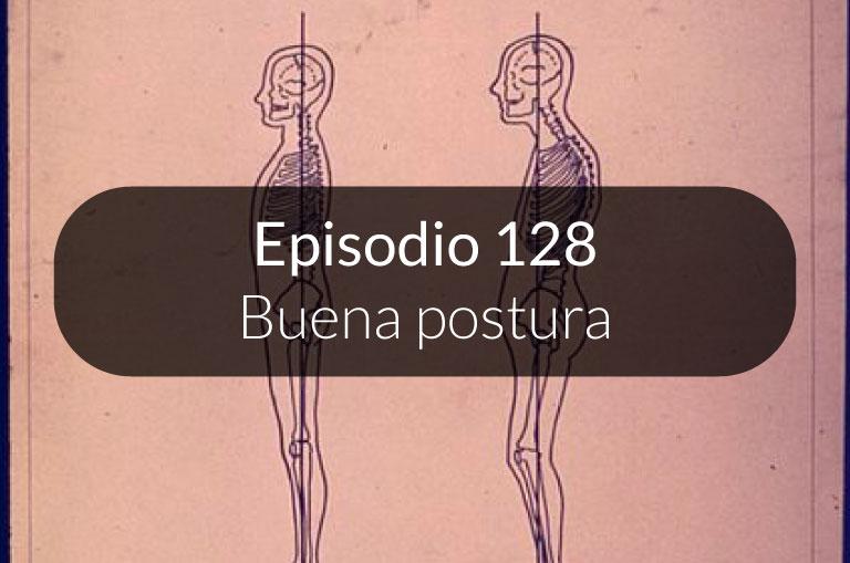 128. Buena postura
