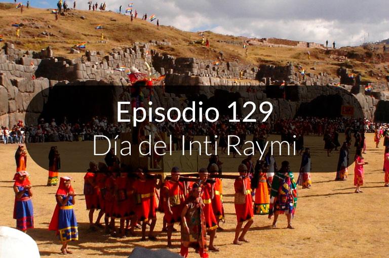129. Día del Inti Raymi