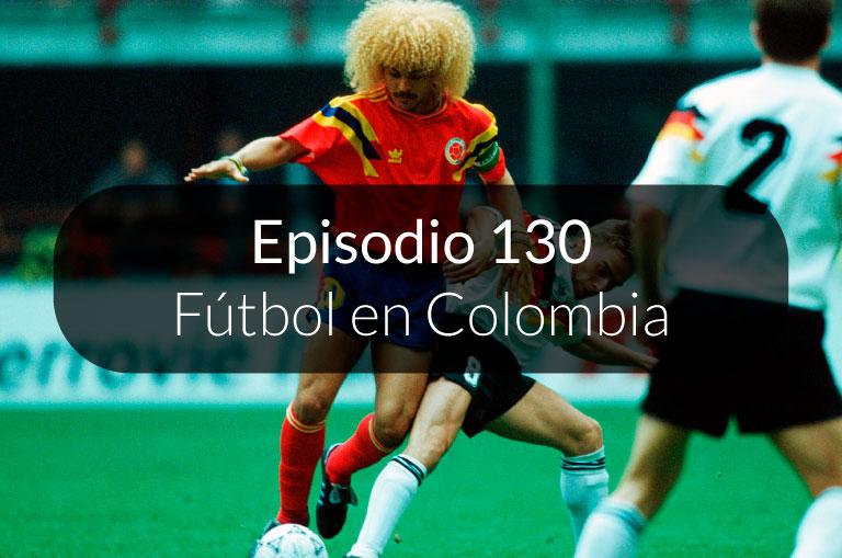 130. El fútbol en Colombia