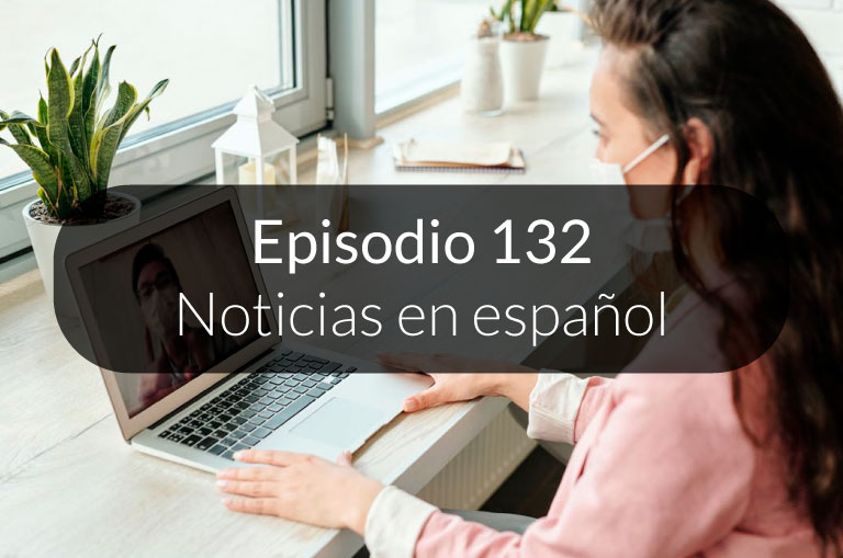 132. Noticias en español