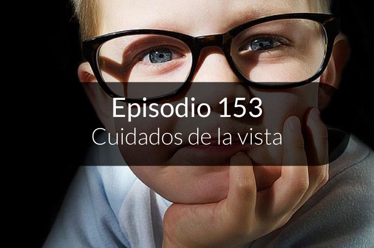 153. Cuidados de la vista
