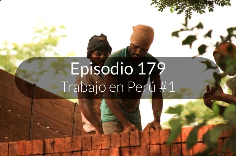 179. Trabajo en Perú #1