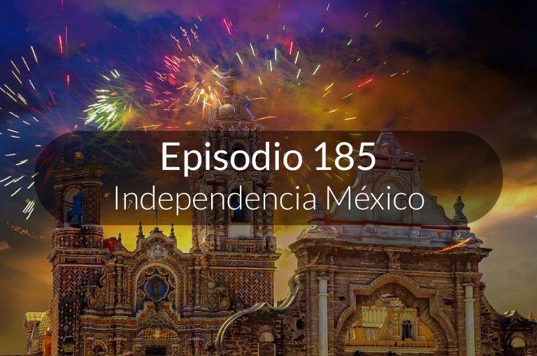 185. Independencia de México