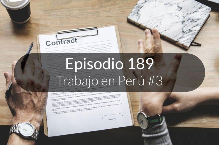 189. Trabajo en Perú #3: tipos de contratos en Perú.