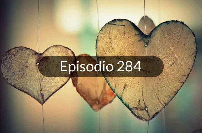"""284.  El amor #1 """"Amar y querer"""""""