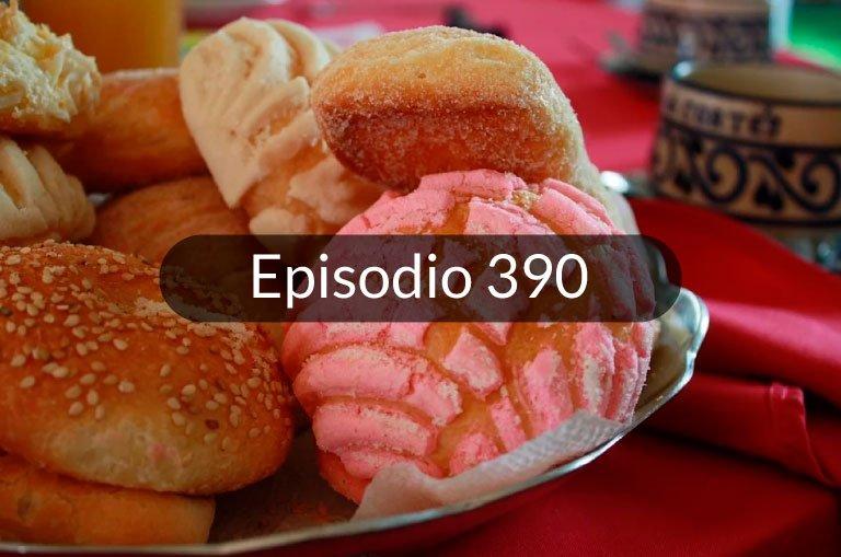 390. El pan dulce mexicano