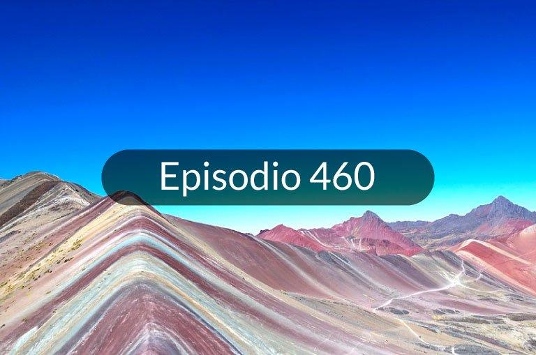 460. La Montaña de los 7 Colores